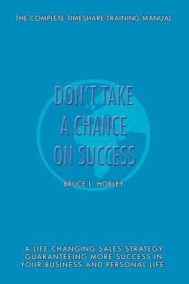 Don't Take a Chance on Success