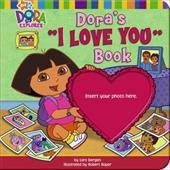 "Dora's ""I Love You"" Book [With Photo Frame]"
