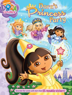 Dora's Princess Party [With Sticker(s)] 9781416990451