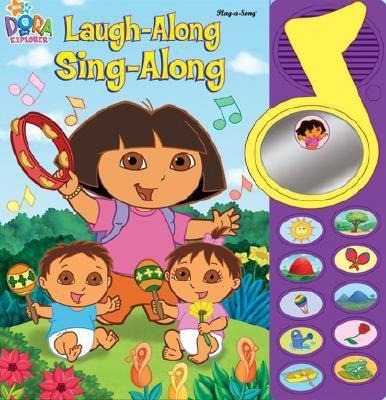 Dora the Explorer Laugh-Along Sing-Along by Publications
