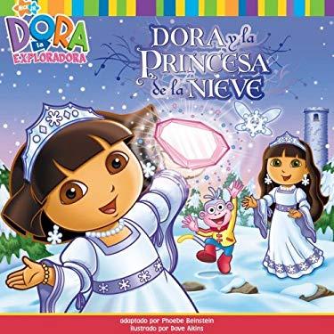 Dora y la Princesa de la Nieve = Dora Saves the Snow Princess 9781416958703