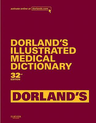 Dorland's Illustrated Medical Dictionary 9781416062561