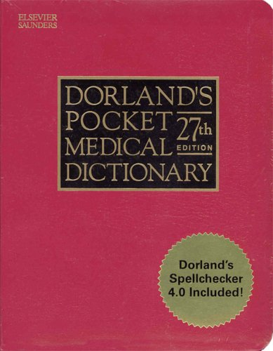 Dorland's Pocket Medical Dictionary [With CDROM] 9781416001010