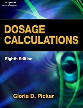 Dosage Calculations [With CDROM] 9781418080471