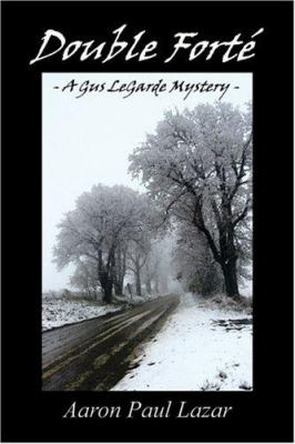 Double Forte': A Gus Legarde Mystery 9781413728385