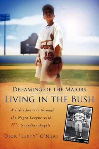 Dreaming of the Majors--Living in the Bush 9781414112435