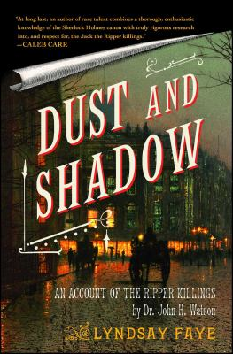 Dust and Shadow: An Account of the Ripper Killings 9781416583318
