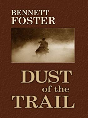 Dust of the Trail 9781410413444