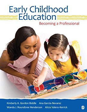 Early Childhood Education: Becoming a Professional 9781412973458