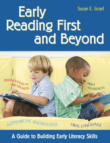 Early Reading First and Beyond: A Guide to Building Early Literacy Skills 9781412951029