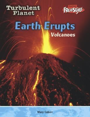 Earth Erupts 9781410905871