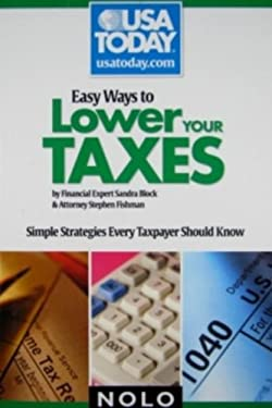 Easy Ways to Lower Your Taxes: Simple Strategies Every Taxpayer Should Know 9781413309133