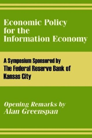 Economic Policy for the Information Economy 9781410206121