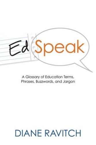 Edspeak: A Glossary of Education Terms, Phrases, Buzzwords, and Jargon 9781416605751