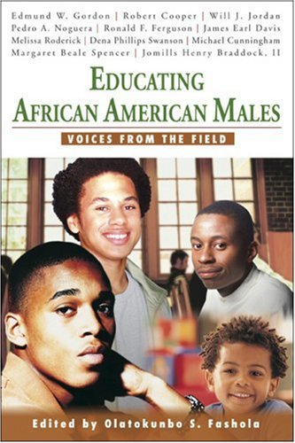 Educating African American Males: Voices from the Field 9781412914345