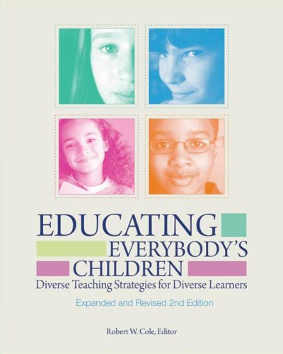 Educating Everybody's Children: Diverse Teaching Strategies for Diverse Learners 9781416606741