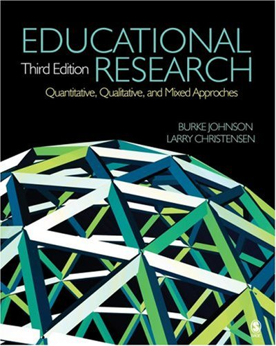 Educational Research: Quantitative, Qualitative, and Mixed Approaches 9781412954563