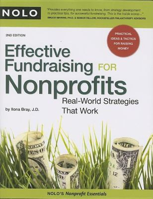 Effective Fundraising for Nonprofits: Real-World Strategies That Work 9781413307481