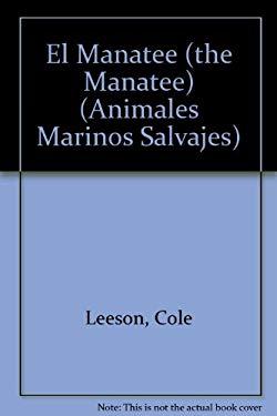 El Manatee (the Manatee) 9781410300096