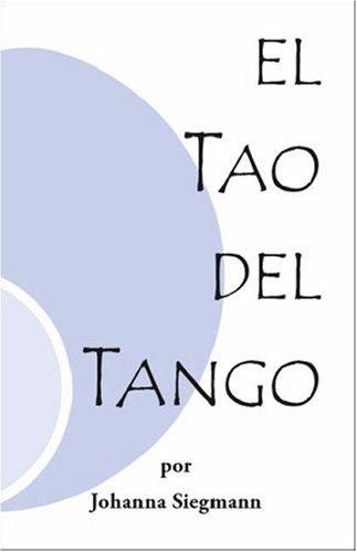El Tao del Tango 9781412078306