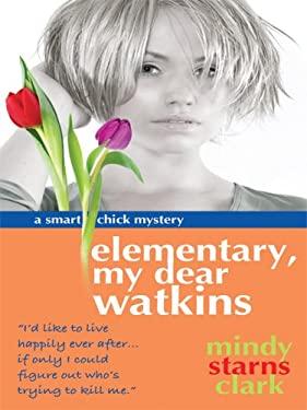 Elementary, My Dear Watkins 9781410410542
