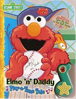 Elmo N' Daddy