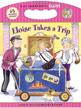 Eloise Takes a Trip [With 65 Reusabale Stickers] 9781416933434