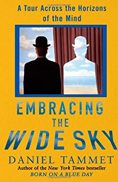Embracing the Wide Sky: A Tour Across the Horizons of the Mind 9781416569695