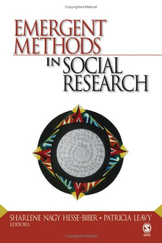 Emergent Methods in Social Research 9781412909181