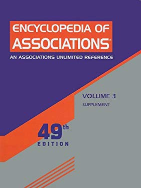 Encyclopedia of Associations Supplement, Volume 3 9781414446561