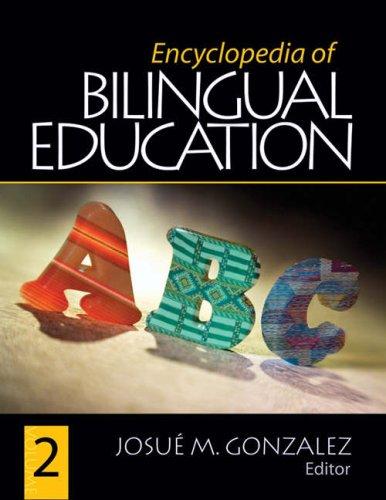 Encyclopedia of Bilingual Education 9781412937207