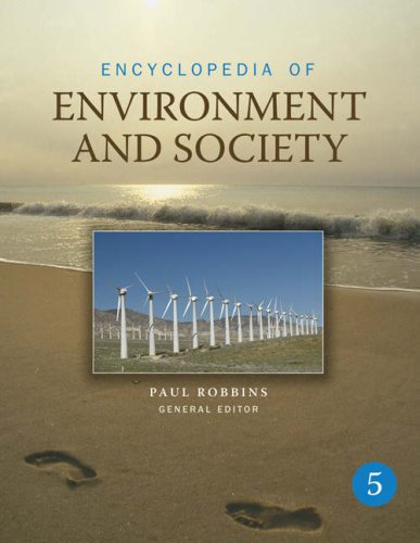 Encyclopedia of Environment and Society: Five-Volume Set 9781412927611