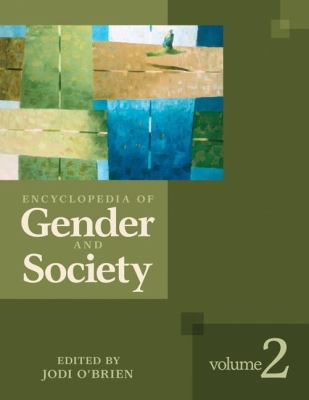 Encyclopedia of Gender and Society 2 Volume Set 9781412909167