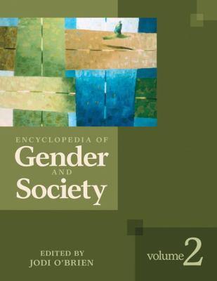 Encyclopedia of Gender and Society 2 Volume Set 9781412909167