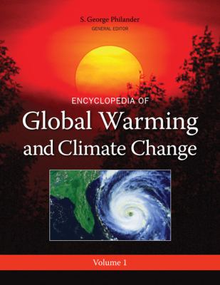Encyclopedia of Global Warming and Climate Change Set