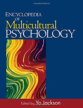 Encyclopedia of Multicultural Psychology 9781412909488