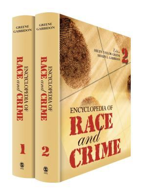 Encyclopedia of Race and Crime, Volume 1 & 2 9781412950855