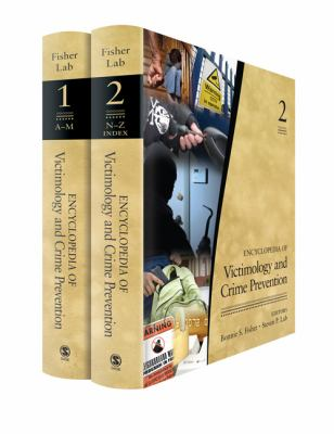 Encyclopedia of Victimology and Crime Prevention 2 Volume Set 9781412960472