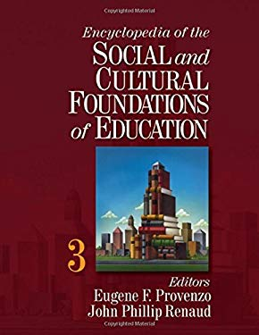 Encyclopedia of the Social and Cultural Foundations of Education 9781412906784