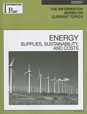 Energy: Supplies, Sustainability and Costs 9781414448596