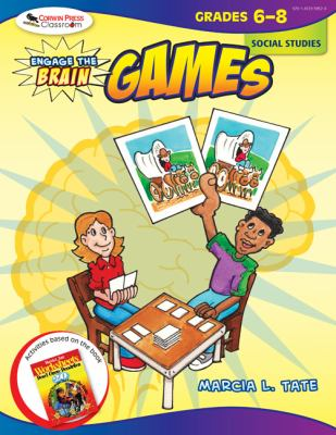 Engage the Brain: Games: Social Studies: Grades 6-8 9781412959520