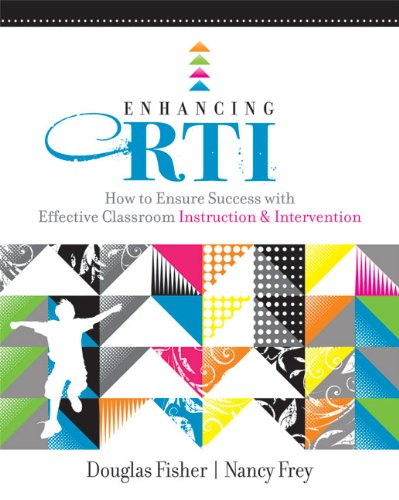 Enhancing RTI: How to Ensure Success with Effective Classroom Instruction & Intervention 9781416609872