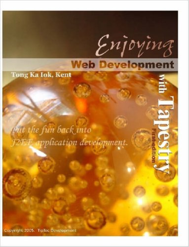 Enjoying Web Development with Tapestry 9781411649132