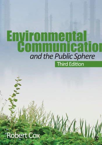 Environmental Communication and the Public Sphere 9781412992091