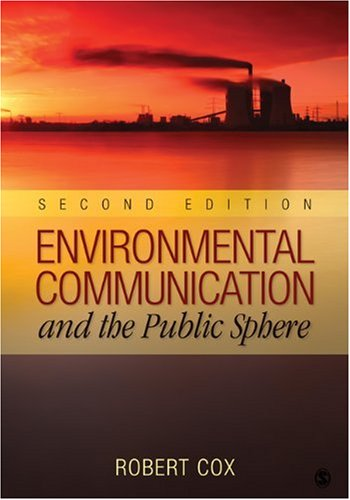 Environmental Communication and the Public Sphere 9781412972116