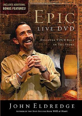 Epic DVD: Discover Your Role in the Story 9781418501174