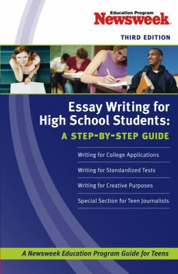 Essay Writing for High School Students: A Step-By-Step Guide 9781419552151