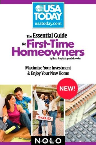 Essential Guide for Firsttime Homeowners: Maximize Your Investment & Enjoy Your New Home 9781413308952
