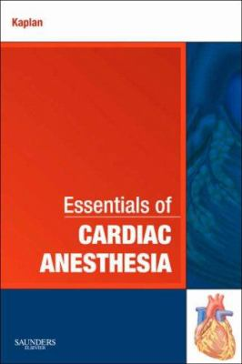 Essentials of Cardiac Anesthesia 9781416037866