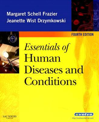 Essentials of Human Diseases and Conditions 9781416047148